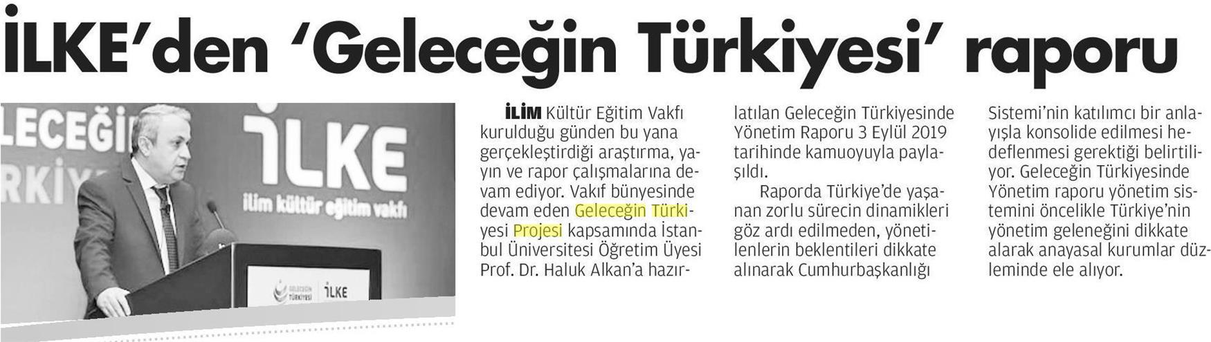 İLKE'den Geleceğin Türkiyesi Raporu, Milat