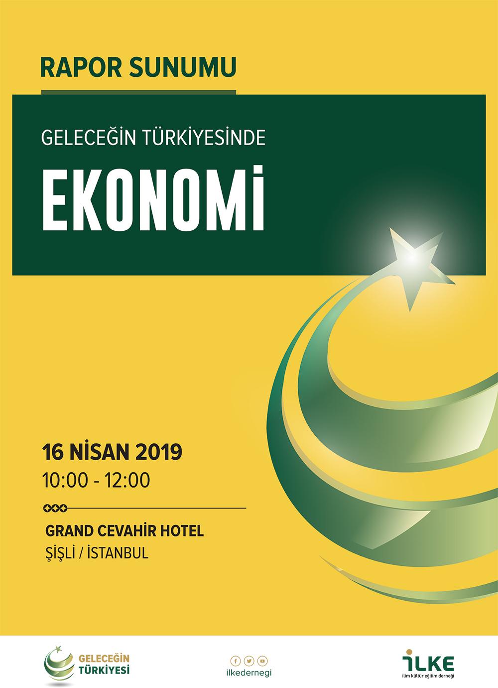 Geleceğin Türkiyesinde Ekonomi Rapor Sunumu