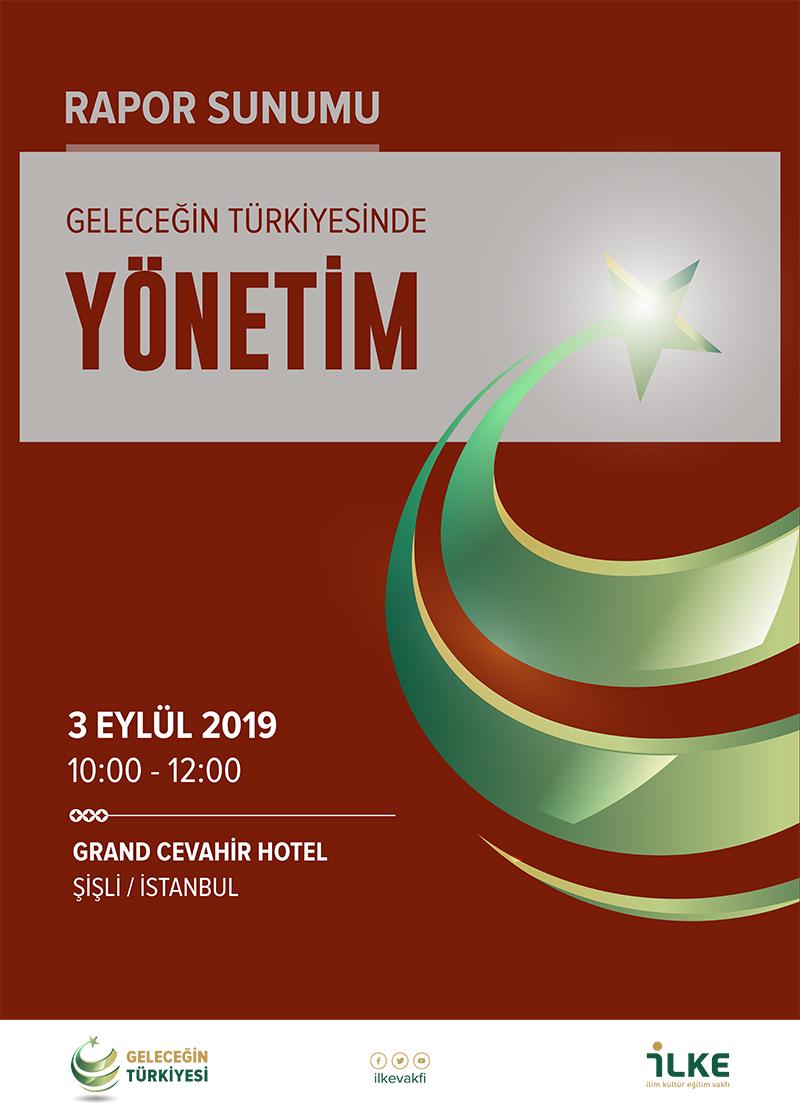 Geleceğin Türkiyesinde Yönetim Rapor Sunumu