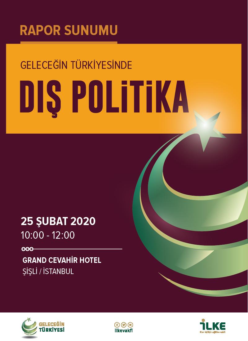 Geleceğin Türkiyesinde Dış Politika Rapor Sunumu