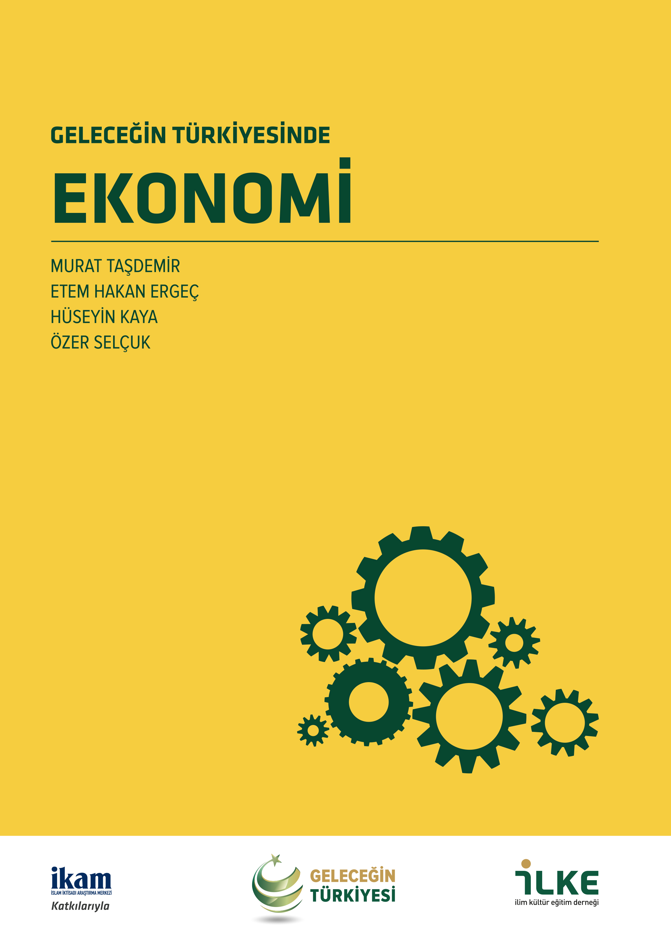Geleceğin Türkiyesinde Ekonomi
