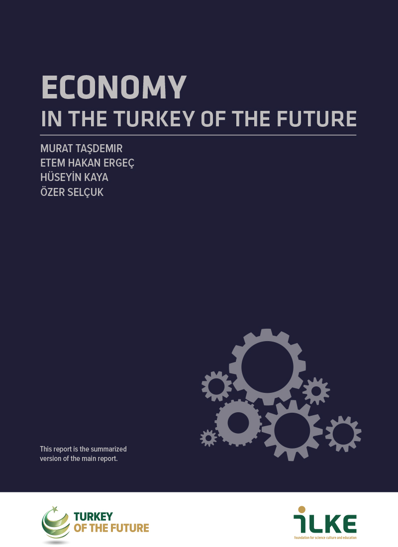 ECONOMY IN THE TURKEY OF THE FUTURE