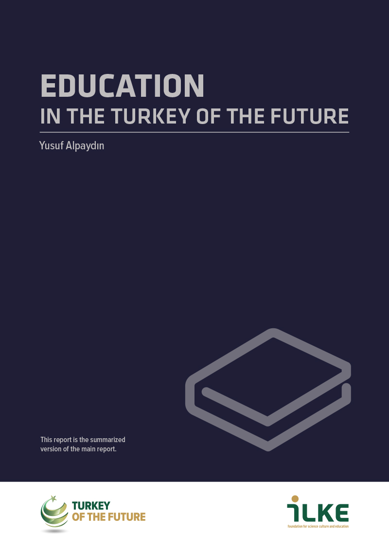EDUCATION IN THE TURKEY OF THE FUTURE