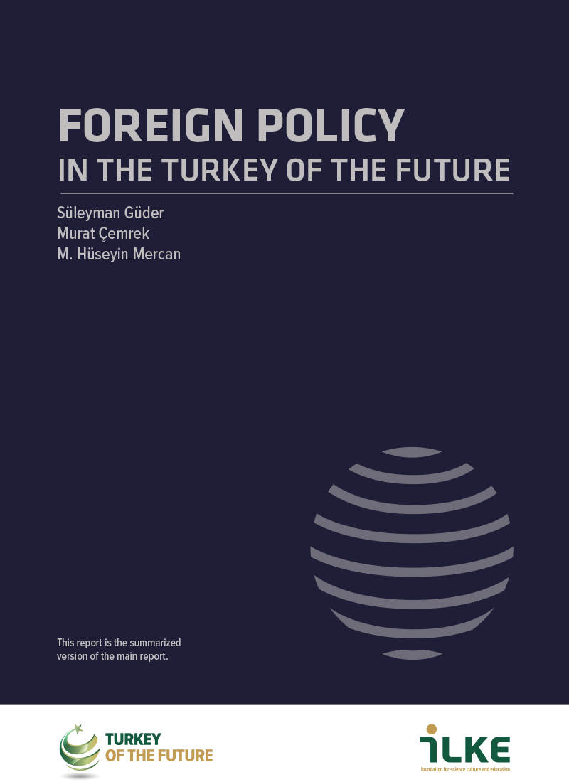FOREIGN POLICY IN THE TURKEY OF THE FUTURE
