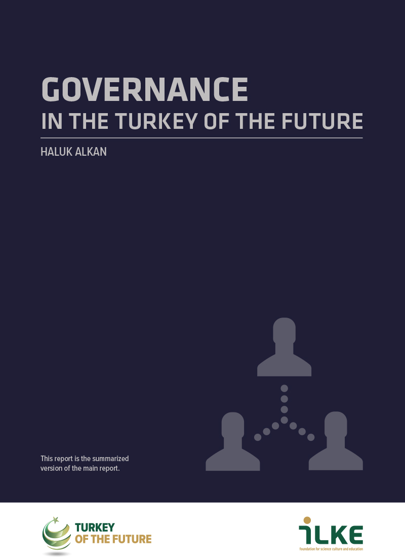 GOVERNANCE IN THE TURKEY OF THE FUTURE