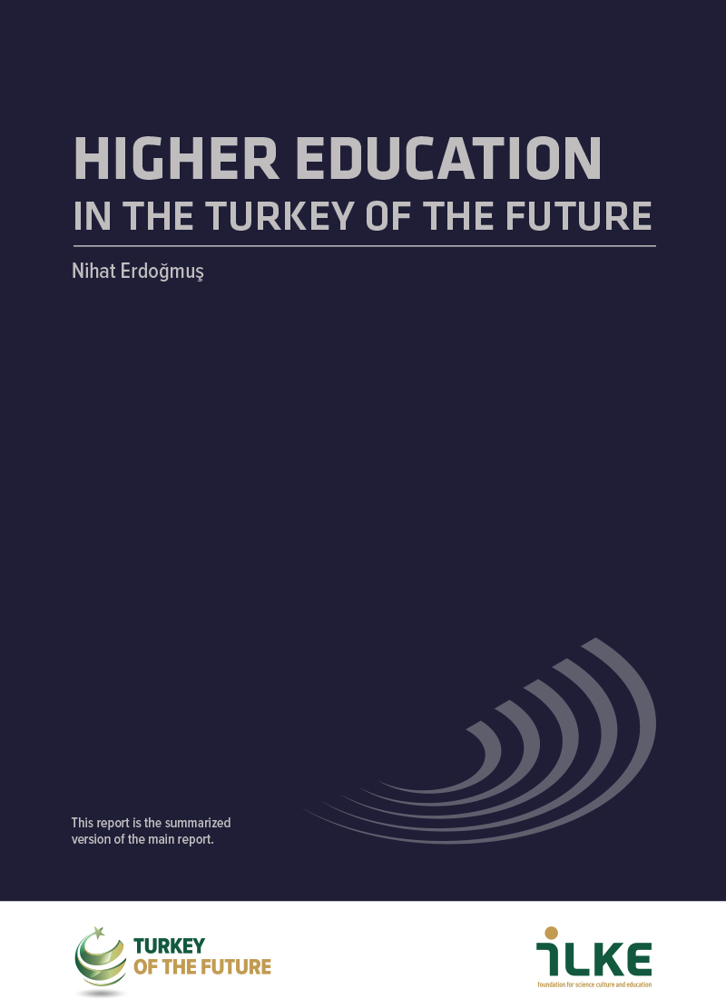 HIGHER EDUCATION IN THE TURKEY OF THE FUTURE
