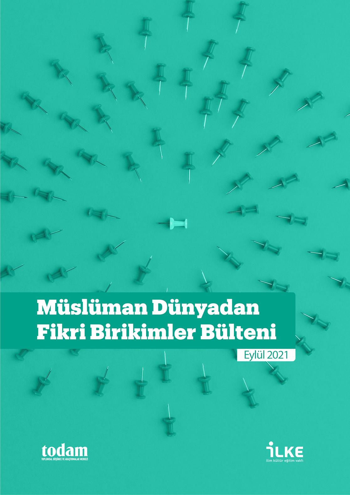 Müslüman Dünyadan Fikri Birikimler Bülteni Eylül 2021