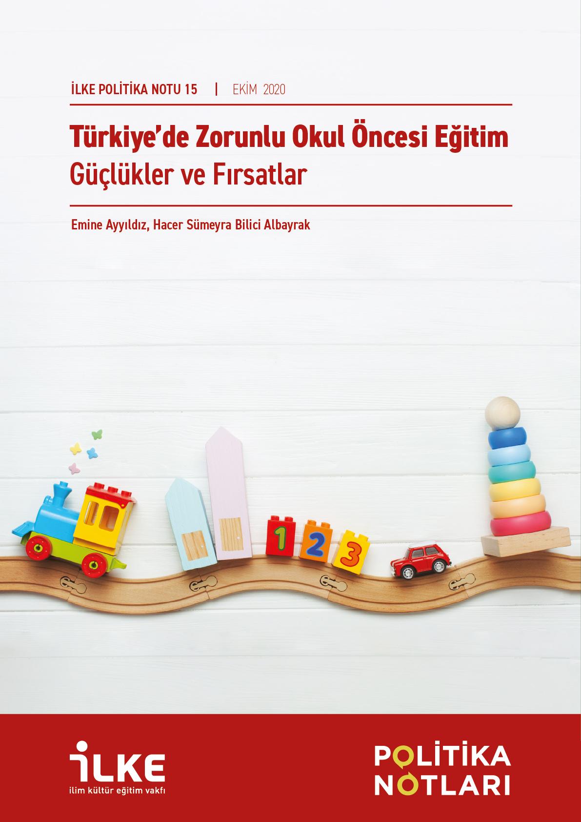 Türkiye'de Zorunlu Okul Öncesi Eğitim: Güçlükler ve Fırsatlar