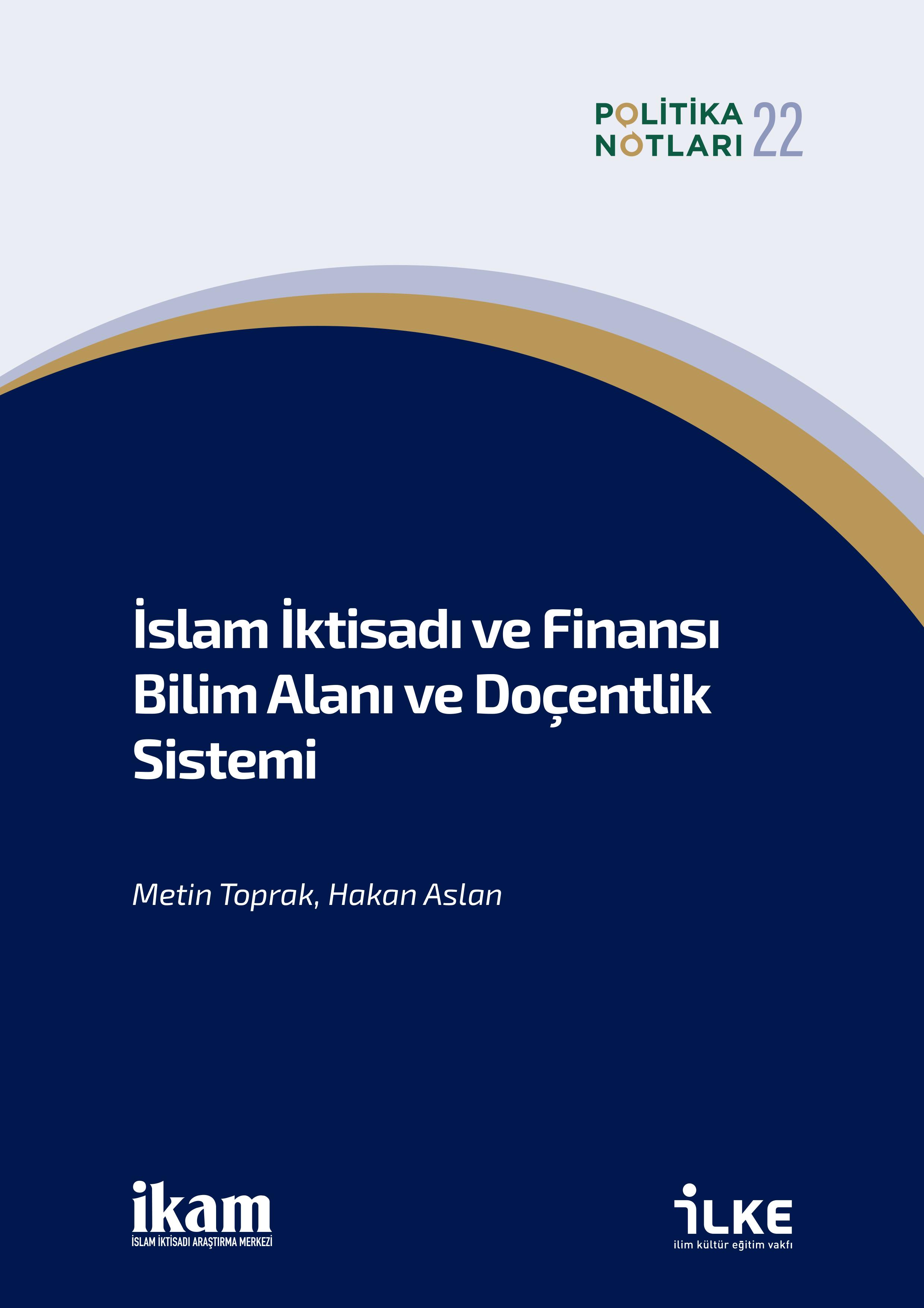 İslam İktisadı ve Finansı Bilim Alanı ve Doçentlik Sistemi