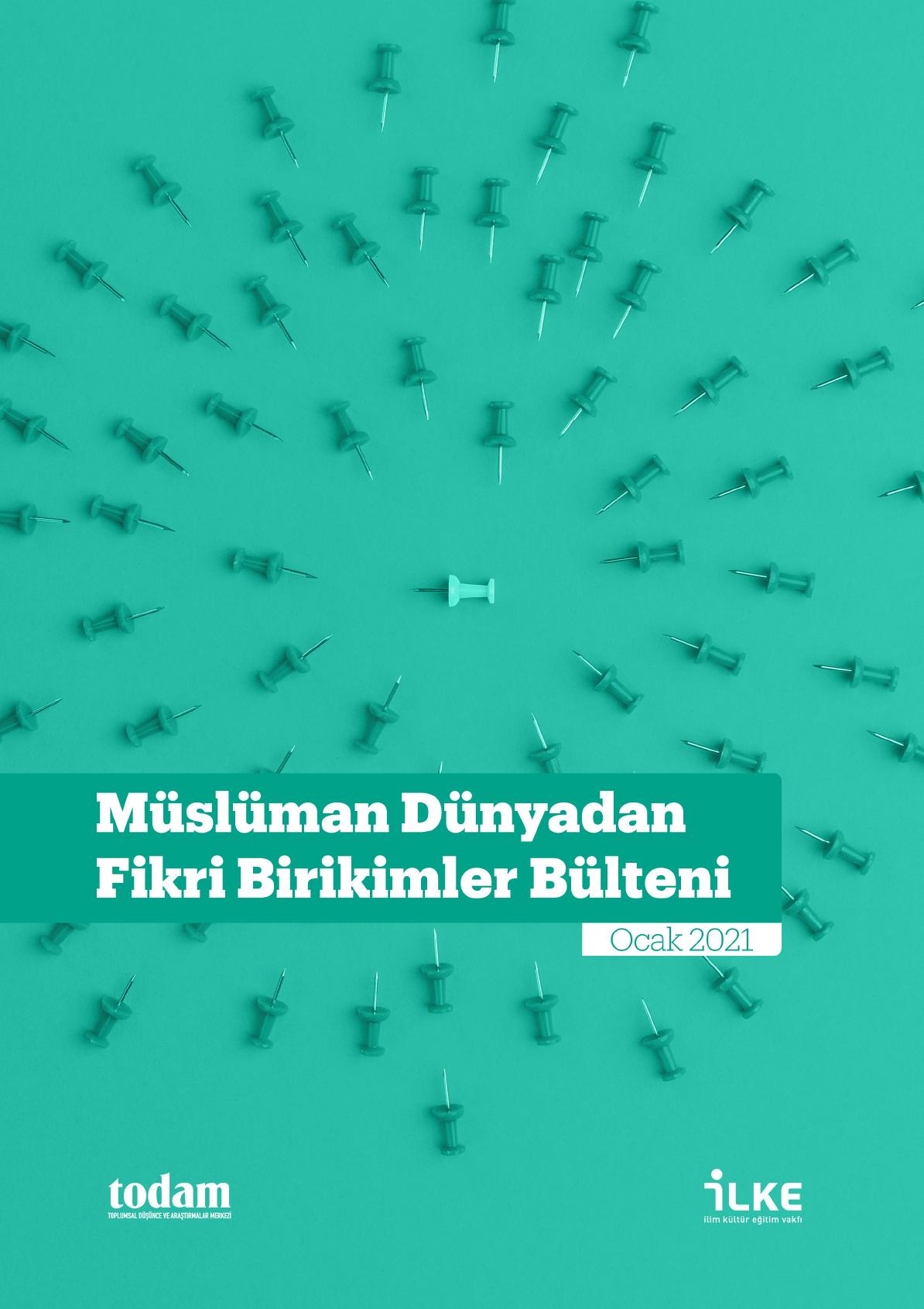 Müslüman Dünyadan Fikri Birikimler Bülteni Ocak 2021